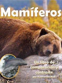 Mamíferos : Un libro de comparación y contraste