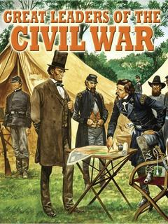 Great Leaders of the Civil War