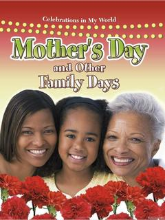 Mothers Day and Other Family Days