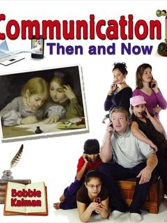 Communication Then and Now