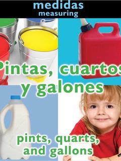 Pintas, cuartos y galones/Pints, Quarts and Gallons