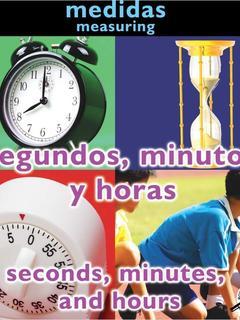 Segundos, minutos y horas/Seconds, Minutes and Hours