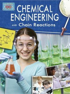 Chemical Engineering and Chain Reactions