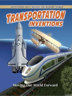 Transportation Inventions: Moving Our World Forward