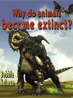 Why do animals become extinct?