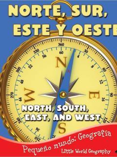 Norte, Sur, Este y Oeste/North, South, East, and West