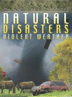 Natural Disasters: Violent Weather