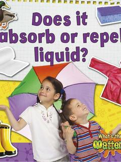 Does it absorb or repel liquid?