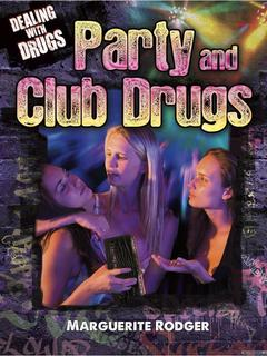 Party and Club Drugs