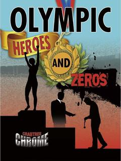 Olympic Heroes and Zeros