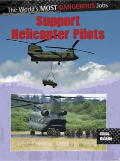Support Helicopter Pilots