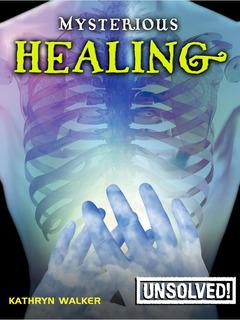 Mysterious Healing