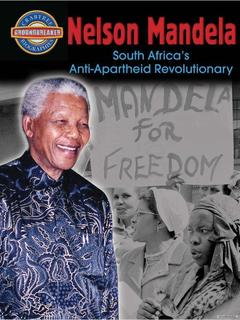 Nelson Mandela: South Africas Anti-Apartheid Revolutionary