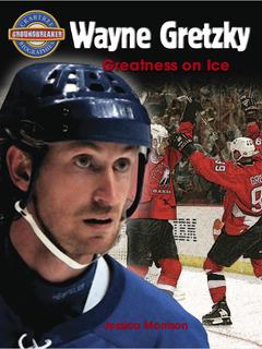 Wayne Gretzky: Greatness on Ice
