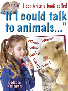 "I can write a book called ""If I could talk to animals"""