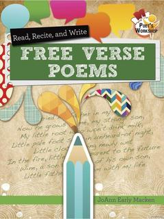 Read, Recite, and Write Free Verse Poems