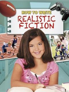 How to Write Realistic Fiction