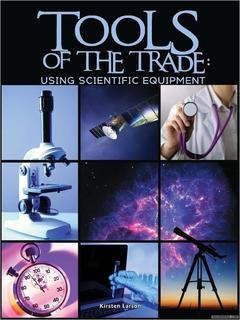 Tools of the Trade: Using Scientific Equipment