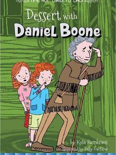 Dessert with Daniel Boone