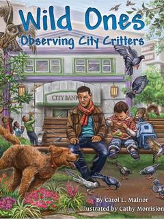Wild Ones: Observing City Critters