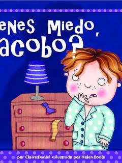 ¿Tienes miedo, Jacobo?