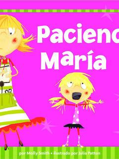Paciencia, María