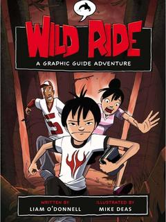 Wild Ride: A Graphic Guide Adventure