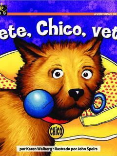 ¡Vete, Chico, vete!