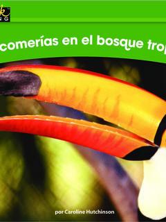 ¿Qué comerías en el bosque tropical?