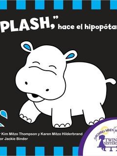 """""""¡Splash"""" hace el Hipopótamo!"""