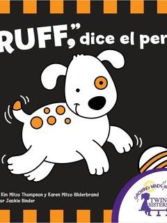 """¡Ruff"", dice el perro!"