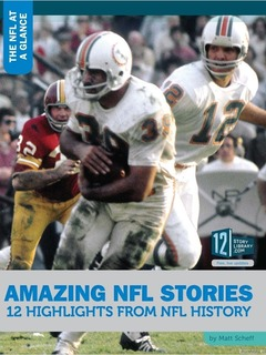 Amazing NFL Stories: 12 Highlights from NFL History