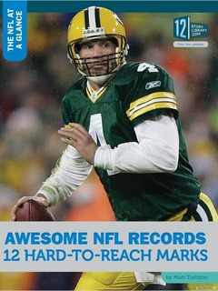Awesome NFL Records: 12 Hard-to-Reach Marks
