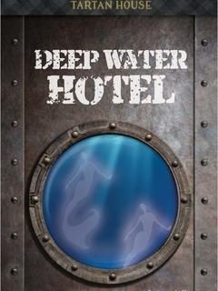 Deep Water Hotel