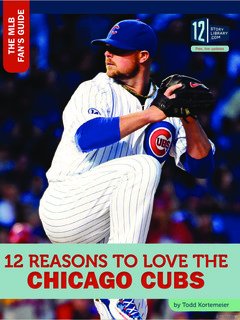 12 Reasons to Love the Chicago Cubs
