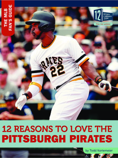 12 Reasons to Love the Pittsburgh Pirates