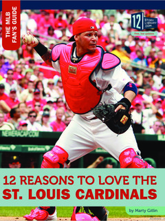 12 Reasons to Love the St. Louis Cardinals