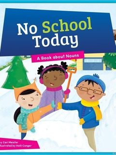 No School Today: A Book about Nouns