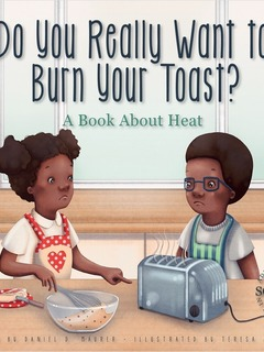Do You Really Want to Burn Your Toast?