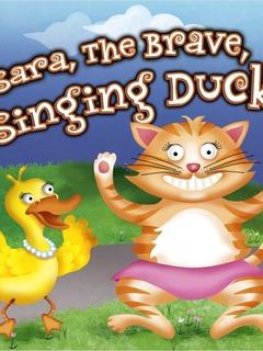Sara, the Brave, Singing Duck