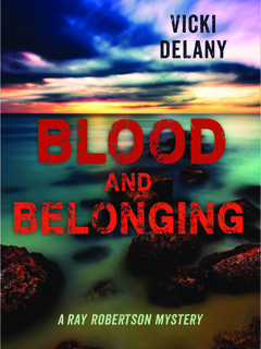 Blood and Belonging: A Ray Robertson Mystery