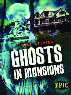 Ghosts in Mansions