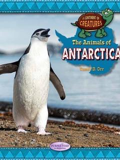 The Animals of Antarctica