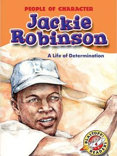 Jackie Robinson: A Life of Determination
