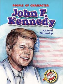John F Kennedy: A Life of Citizenship