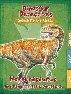 Herrerasaurus and Other Triassic Dinosaurs