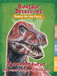 Tyrannosaurus and Other Cretaceous Dinosaurs