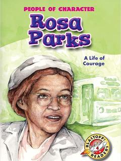 Rosa Parks: A Life of Courage