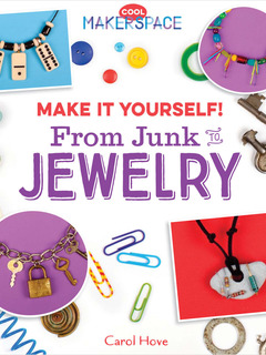 From Junk to Jewelry