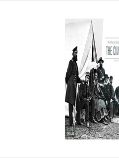 Mathew Brady Records the Civil War